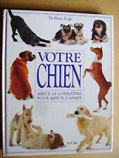 Livre Votre chien mieux le connaître pour mieux l'aimer /C30