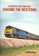 Seventies Spotting Days CHASING THE WESTERNS RAILWAY BOOK RRP £14.99