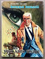 Bruno BRAZIL T3 Les YEUX Sans VISAGE EO 1971 W. Vance Univers Tintin XIII Flynn