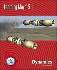 Learning Maya 5 : Dynamics by Alias Wavefront (2003, Paperback)