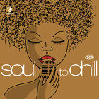 CD Soul To Chill d'Artistes divers aus der The World of (monde de) Série 2CDs