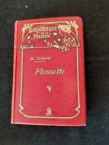 Marie Tabarié - Flossette - Bibliothèque de la Maison/Librairie Jeheber