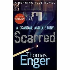 A Scandal and a Story: Scarred Thomas Enger 978-0-571-27248-8 A12