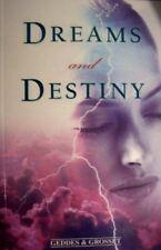 , Dreams and Destiny, Like New, Paperback