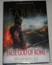 ROBERT FABBRI - VESPASIAN - FALSE GOD OF ROME - UK 1/1 SIGNED LINED AND DATED