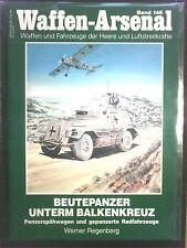 Waffen-Arsenal   Band 146   Beutepanzer unterm Balkenkreuz   in Schutzhülle
