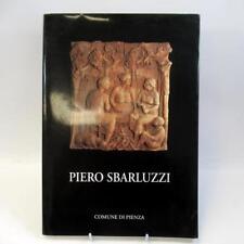 La Manualità e la Bella Scultura by Piero Sbarluzzi - Hand Signed First Edition