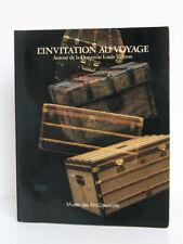 L'invitation au voyage Donation Vuitton Musée des Arts décoratifs 1987 Catalogue