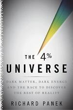 The 4 Percent Universe: Dark Matter, Dark Energy, and the Race to Disc-ExLibrary
