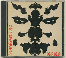 NOMEANSNO Mama; 1982 CD Wrong Stuff Records; original release