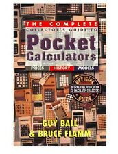 Complete Collector's Guide to Pocket Calculators, Rare Definitive Guide