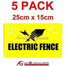 ELECTRIC FENCE WARNING SAFETY SIGN 5 PK- HOOK OR TIE TO WIRE POLY WIRE FENCING