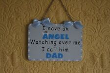 Decorative Handcrafted Wooden plaque / Sign I HAVE AN ANGEL DAD