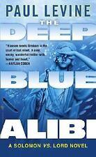 The Deep Blue Alibi: A Solomon vs. Lord Novel by Paul Levine, Good Book