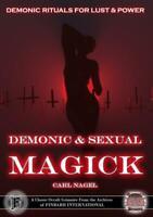 Demonic & Sexual Magick Carl Nagel Finbarr Black Magick Money Love Spells Occult