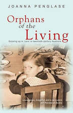 Orphans of the Living by Joanna Penglase (Paperback, 2007)