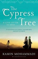 The Cypress Tree, Mohammadi, Kamin, Good Condition Book, ISBN 9781408822333