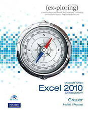 Exploring Microsoft Office Excel 2010 Introductory ' Grauer, Robert, T.
