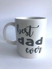 BEST DAD EVER Vinyl Decal Sticker Great for Mugs, Cups, Ideal For Fathers Day