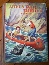 Adventure Thrills For Girls (c. 1930s) in acceptable condition