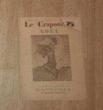 LE CRAPOUILLOT. Noël. Salon d'automne. Jardin du Bibliophile. 1932.