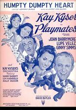 """PLAYMATES SheetMusic """"Humpty Dumpty Heart"""" John Barrymore Ginny Simms Lupe Velez"""