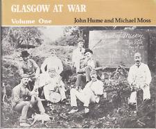 Glasgow at War, Volume 1. 1977 book