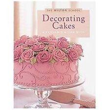 Wilton Decorating Cakes Book (The Wilton school) Wilton Paperback