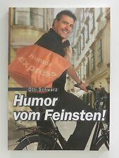 Otti Schwarz Humor vom Feinsten