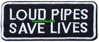 1 x patch loud pipes save lives embroidered iron on sew biker bikie bike motif