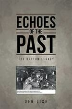 Echoes of the Past: The Hutton Legacy (Hardback or Cased Book)