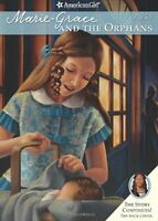 Marie-Grace and the Orphans (American Girl) (American Girls Collection) (America