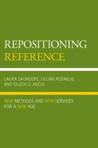 Repositioning Reference : New Methods and New Services for a New Age