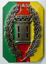 Insigne OBSOLETE PRISONS DU CAMEROUN ADMINISTRATION PENITENTIAIRE ORIGINAL