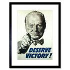 Propaganda WWII Deserve Victory Churchill UK Framed Wall Art Print