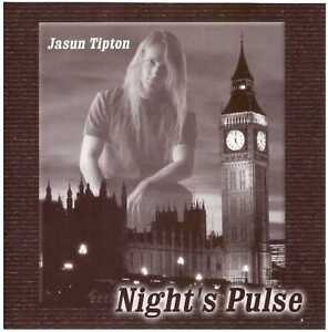 JASUN TIPTON Night's Pulse CD Instrumental Rock/Pop/Fusion – Zero Hour guitarist