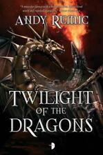 Twilight of the Dragons (Blood Dragon Empire) by Remic, Andy | Paperback Book |