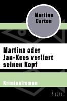 *  MARTINE CARTON - MARTINA ODER JAN-KEES VERLIERT SEINEN KOPF