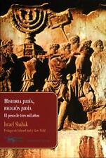 HISTORIA JUDIA, RELIGION JUDIA, POR: ISRAEL SHAHAK