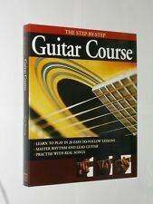 The Step-By-Step Guitar Course. HB/DJ Grange Books 2006.