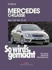 Mercedes C-Klasse 3/07-11/13 von Hans Rudiger Etzold (2008, Taschenbuch)