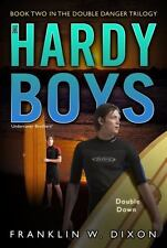 Double Down (Double Danger Trilogy, Book 2 / Hardy Boys: Undercover-ExLibrary