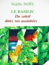 LE BASILIC cuisine recettes soupes légumes viandes pâtes et sauces poissons