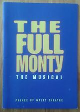 Signed The Full Monty programme Prince of Wales Theatre September 2002 ed.