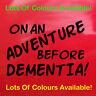 Black On An Adventure Before Dementia! Sticker Car Decal Camper Van Funny 80cm
