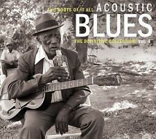 The Roots of It All: Acoustic Blues - The Definitive Collection, Vol. 4 by Various Artists (CD, Apr-2015, 2 Discs, Bear Family Records (Germany))