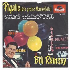 BILL RAMSEY :  Pigalle die große Mausefalle  + Cafe Oriental