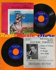 LP 45 7'' ORCHESTRA SILVANO FERRETTI Tristeza en la pampa Canaria cd mc dvd
