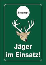 PVC-Schild mit Saugnapf: JÄGER IM EINSATZ 10x15cm, Jagdschild fürs Auto