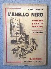 MOTTA L'ANELLO NERO ROMANZO GIALLO INEDITO ILLUSTRATO NERBINI 1938